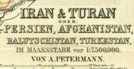 Iran i Turan lub Persja, Afganistan, Beludżystan, Turkiestan. 1875.