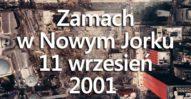 Zamach w Nowym Jorku. 11 wrzesień 2001.