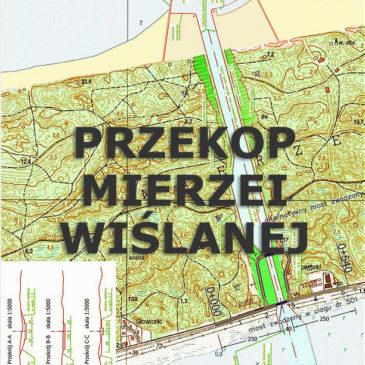 Przekop Mierzei Wiślanej. 2018-2022.