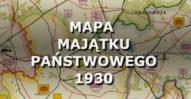 Mapa majątku państwowego. 1930.